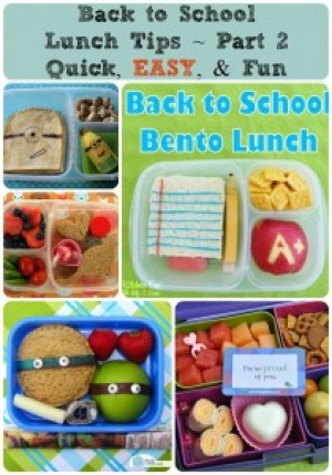 Back to School Lunch Tips - Part 2