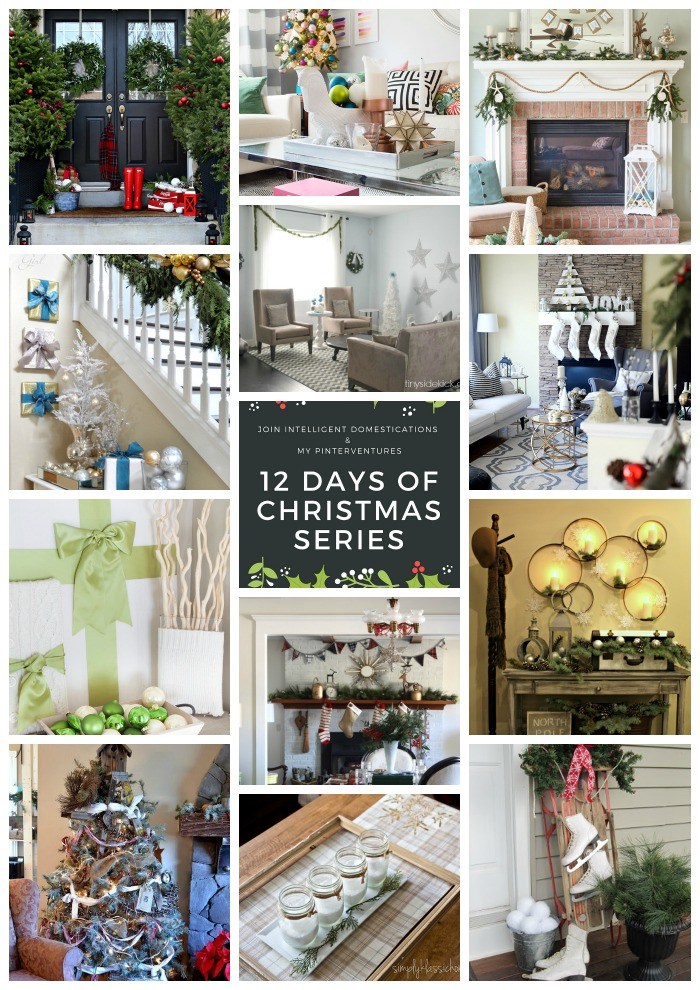 12 Days of Christmas - Inspirational Holiday Home Tours