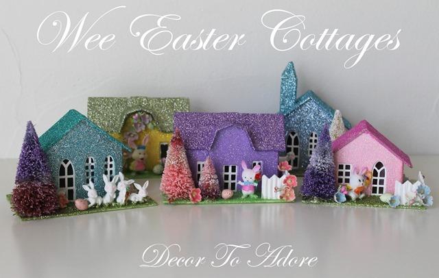 DIY Wee Easter Cottages