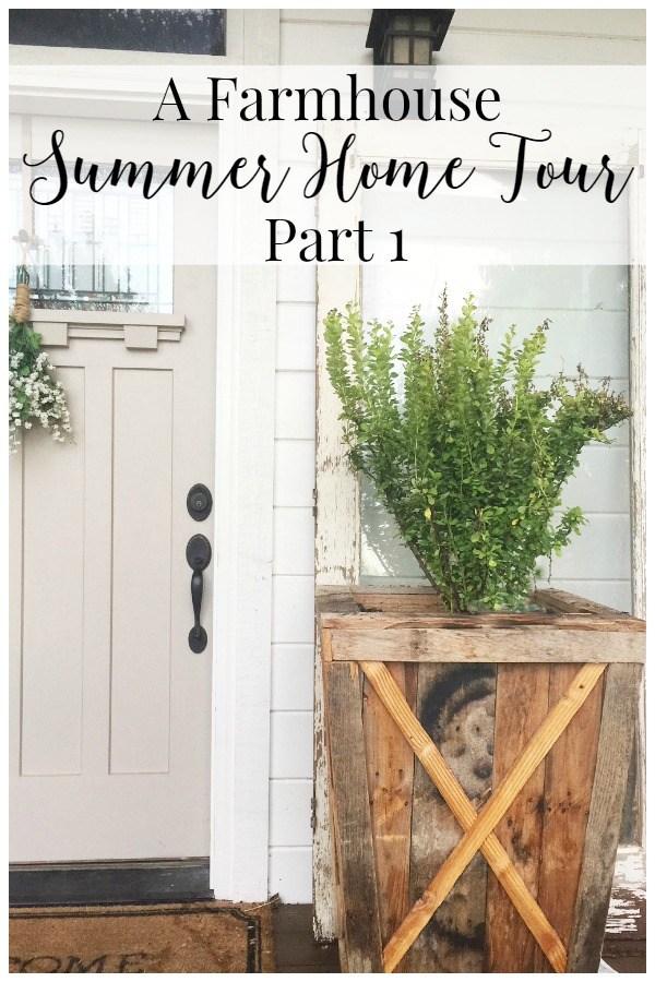 A Farmhouse Summer Home Tour Part 1
