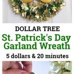 5 Dollar Tree St Patrick S Day Garland Wreath February Pinterest Challenge