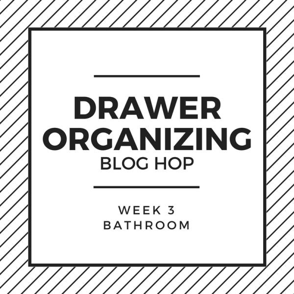 Drawer Organizing Blog Hop - Bathroom
