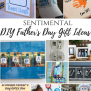 Sentimental Diy Father S Day Gift Ideas Merry Monday