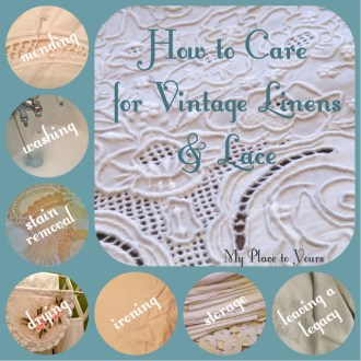 How to Care for Vintage Linens & Lace