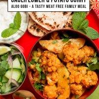 Aloo Gobi - Cauliflower & Potato Curry