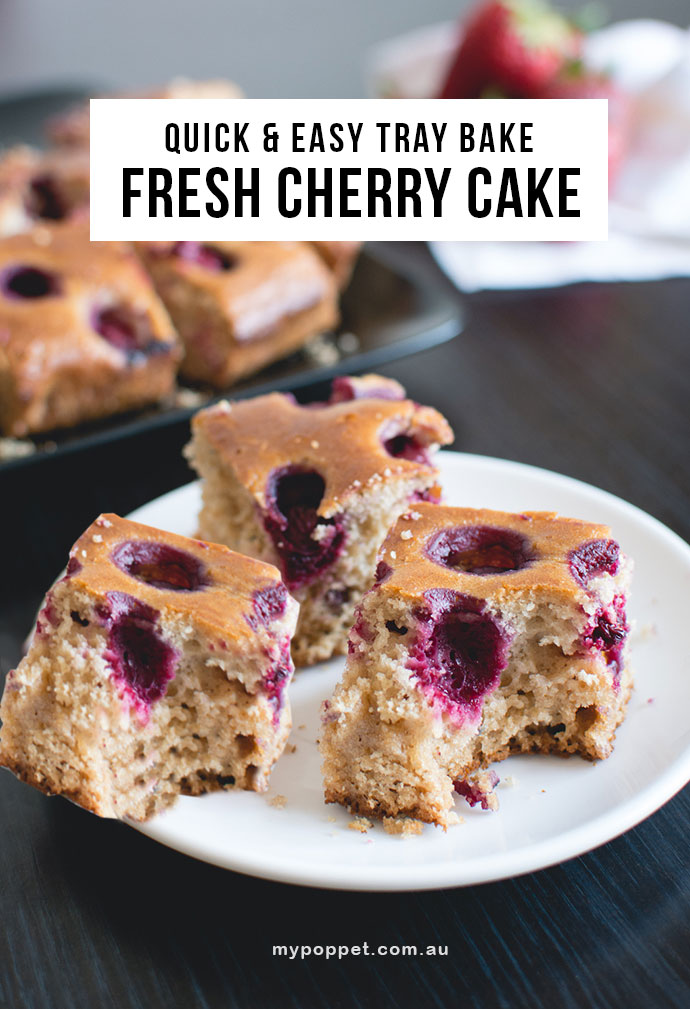 Easy Bake Cherry Cake Recipe - Make with fresh or tinned cherries - mypoppet.com.au