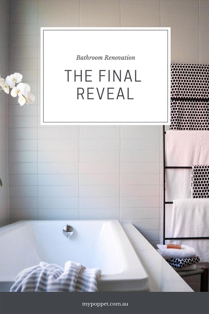 Bathroom Renovation - Final reveal - mypoppet.com.au