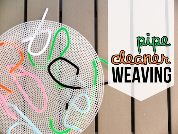 Indoor activities for kids under 6: Pipe Cleaner Weaving