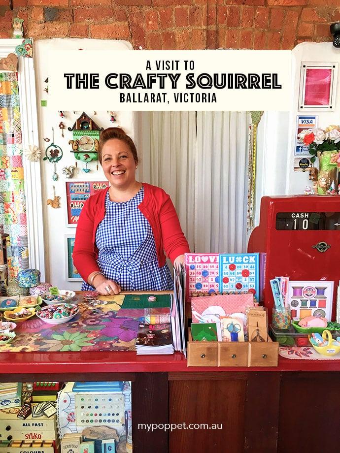The Crafty Squirrel Ballarat mypoppet.com.au