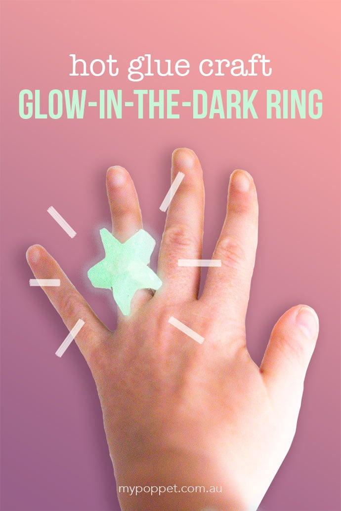Hot Glue Gun Crafts Glow In The Dark Ring My Poppet Makes