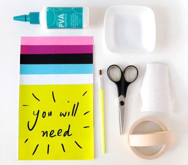 DIY supplies You will need