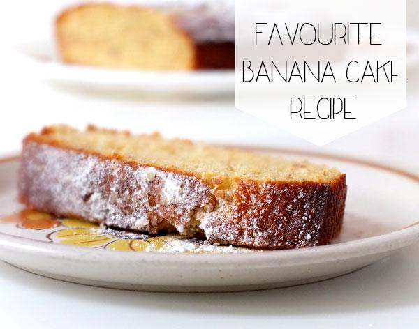 Favourite Banana Cake Recipe - delicious
