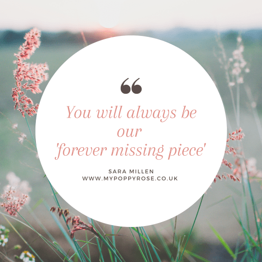 Trying to find the beauty - Baby loss Quote: You will always be our forever missing piece.