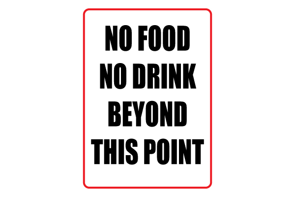 No Food No Drink Beyond This Point Sign