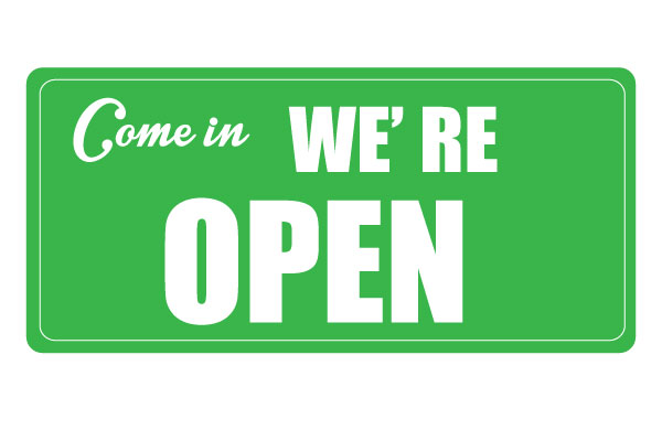 Come in Were Open Green Sign