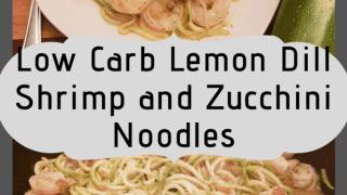 Lemon Dill Shrimp and Zucchini Noodles
