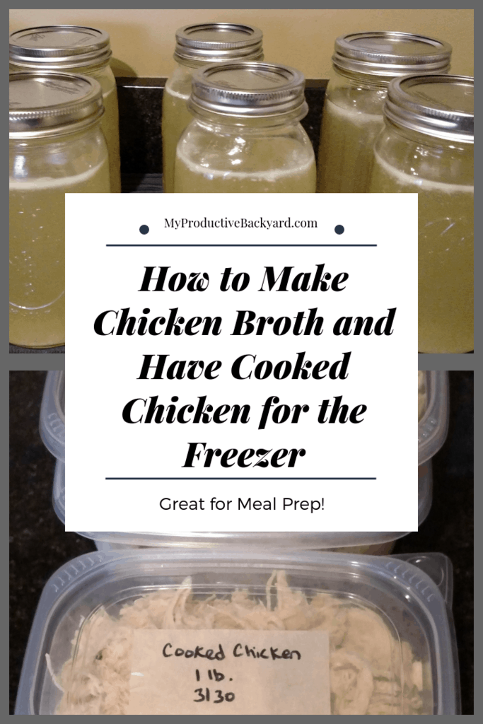 How to Make Chicken Broth and Have Cooked Chicken for the Freezer collage