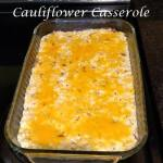 Twice Baked Cauliflower Casserole