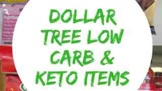 Dollar Tree Low Carb and Keto Items