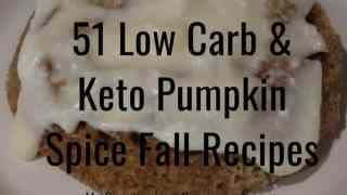 51 Low Carb Keto Pumpkin Spice Fall Recipes