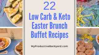 22 Low Carb Keto Easter Brunch Buffet Recipes