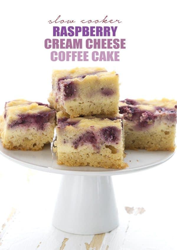 Slow Cooker Raspberry Cream Cheese Coffee Cake