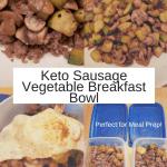 Keto Sausage Vegetable Breakfast Bowl