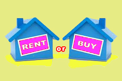 To Rent or BuyProperty?
