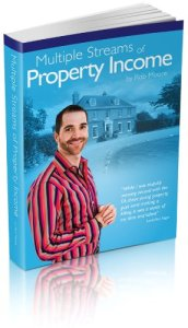 Multiple Streams Of Property Income by Rob Moore plus launch bonuses TODAY only!