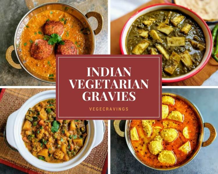 Indian Vegetarian Curries A Collection Of 29 Indian Gravy Recipes