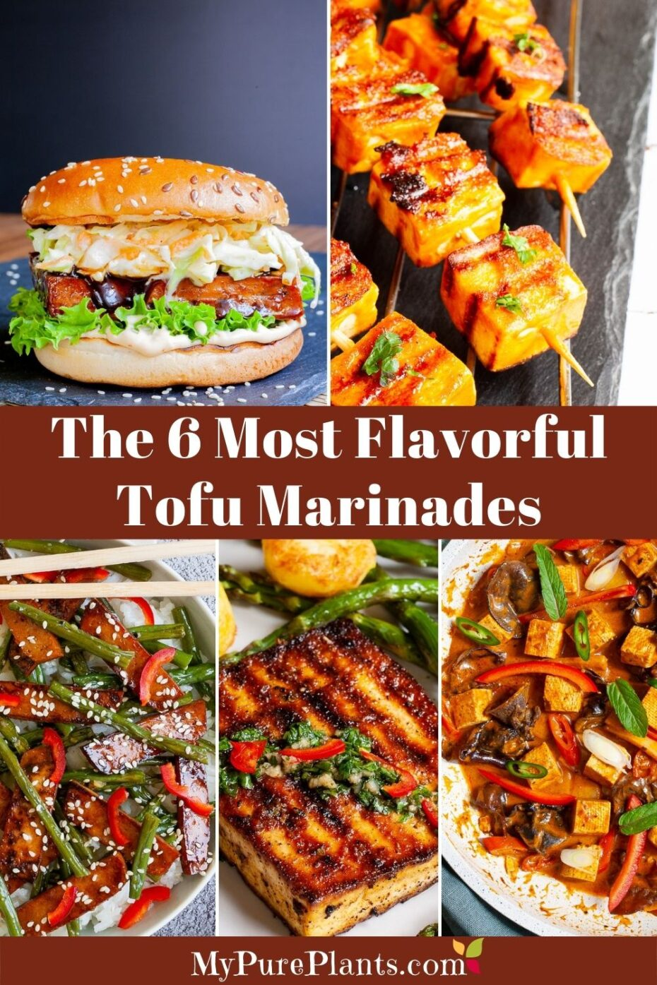 5 photo collage of colorful dishes with a text overlay saying The 6 Most Flavorful Tofu Marinades
