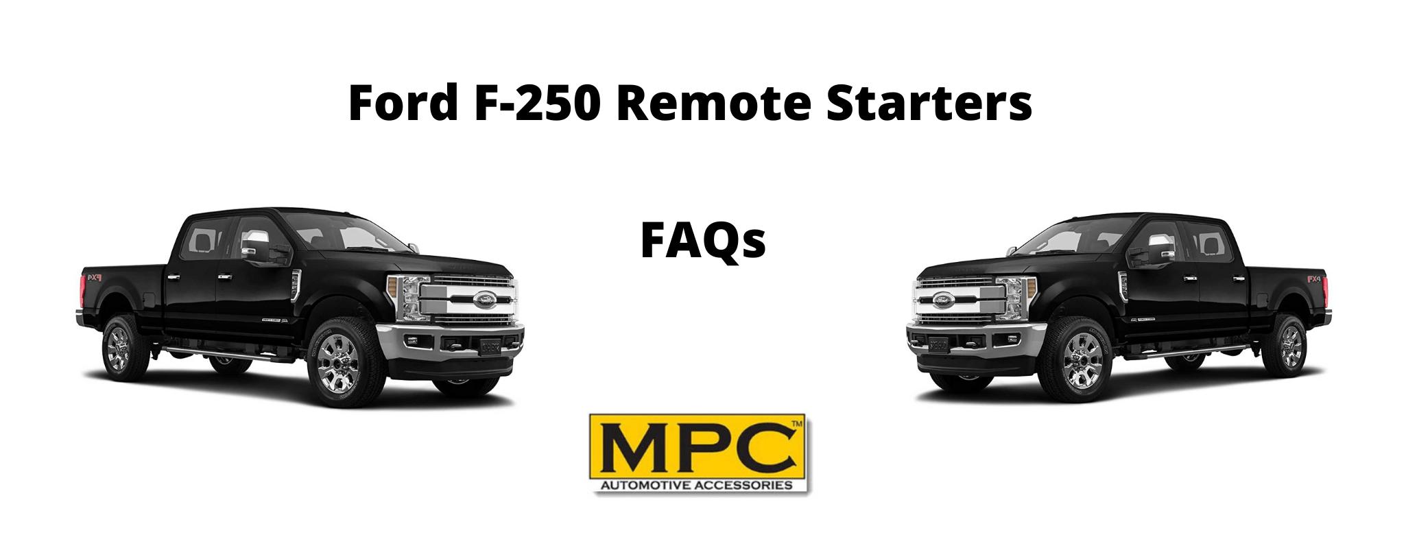 Ford F-250 Remote Start Kit – FAQs