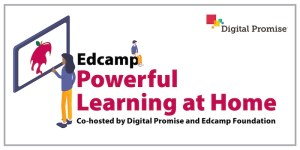 EdCamp Powerful Leaning