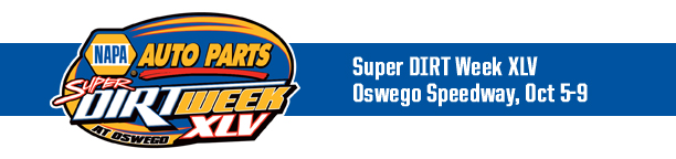Steel Palace Super DIRT Week: Oswego Speedway Set to Host NAPA Auto Parts Super DIRT Week XLV