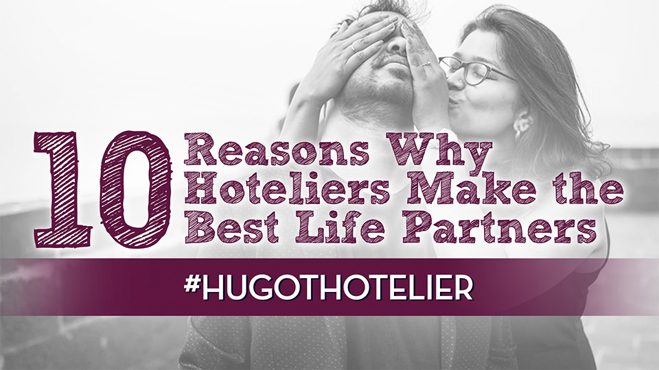 Why Hoteliers Make The Best Partners