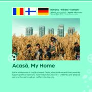 Poster giving synopsis for the European film Acasă, My Home, an entry in the Cine Europa 24 Film Festival