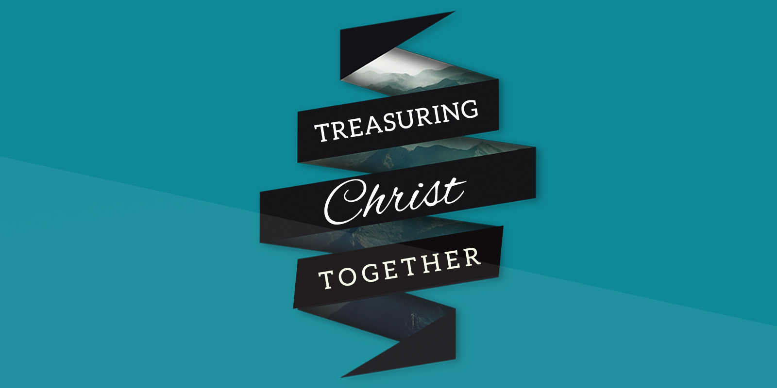 Treasuring Christ Together 2017 Theme for Church
