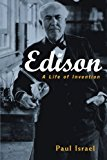 Edison: A Life of Invention