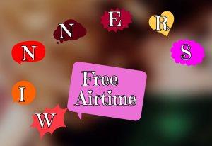 Airtime,Winner,glo,Mtn ,Airtel