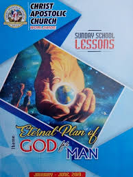 C.A.C SUNDAY SCHOOL LESSON  For Feb. 10, 2019 : Topic - Eternal Plan of God for Man.  .