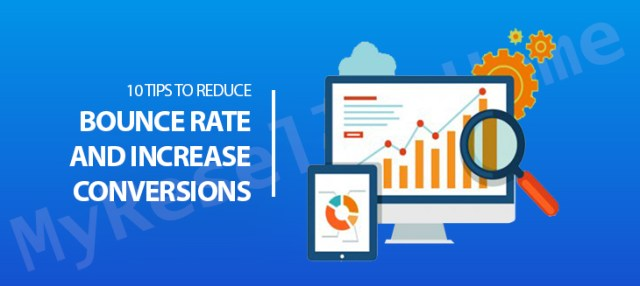 10 Tips to Reduce Bounce Rate and Increase Conversions