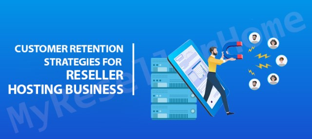 There are numerous such customer retention statistics that reaffirm just how important it is. Unfortunately, so many business owners, obsessed with new acquisitions, overlook this aspect. This also includes reseller hosting businesses.