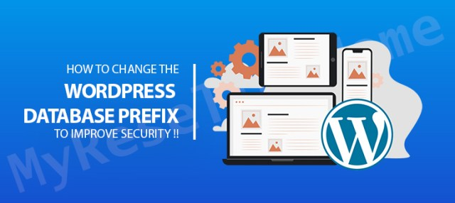 How to Change the WordPress Database Prefix to Improve Security !!