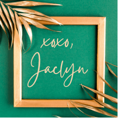 XOXO, Jaclyn