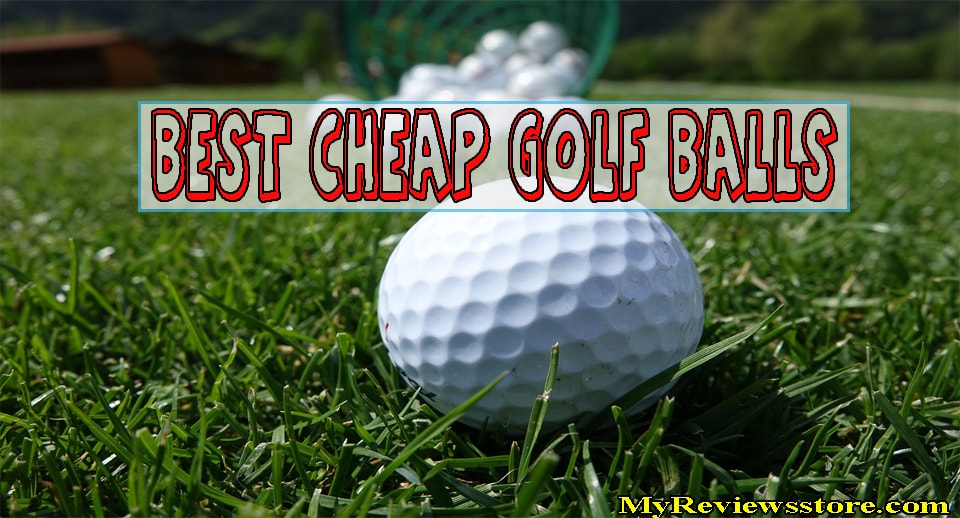Best Cheap Golf Balls Reviews 2018 | Top 5 Products Guide