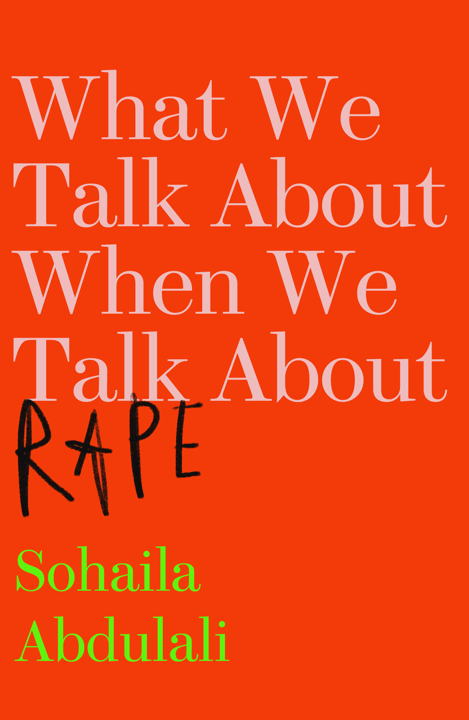 What We Talk About When We Talk About Rape | Myriad
