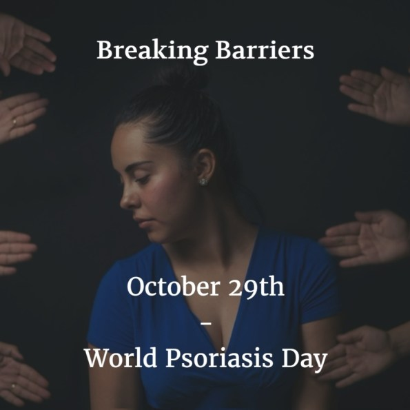 October 29th - World Psoriasis Day