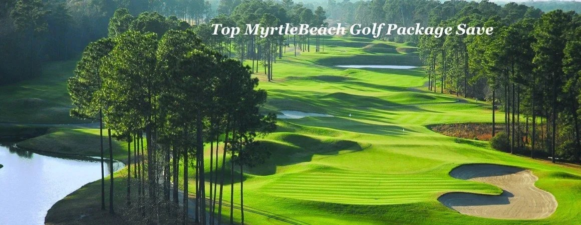 Top Myrtle Beach Golf Package Save
