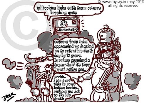 yumraj cartoon,bookies,ipl betting,match fixer,mysay.in cartoons