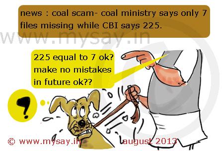 cbi cartoon,coal ministry cartoon,coal gate scam cartoon,coal scam,files missing,mysay.in,political cartoons,